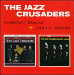 JAZZ CRUSADERS - FREEDOM SOUND/LOOKIN'.. (Vinyl)