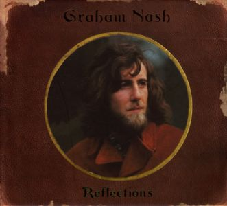 Graham Nash - Reflections (Box set)