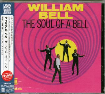 William Bell - The Soul Of A Bell