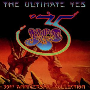 Yes - The Ultimate Yes: 35th Anniversary Collection