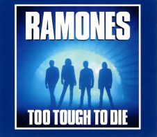 The Ramones - TOO TOUGH TO DIE(EXPANDED&REMA