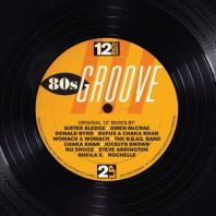 Various Artists - 12 Inch Dance: 80s Groove [VINYL]