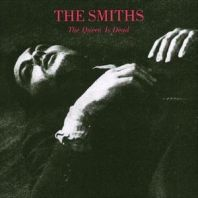 The Smiths - THE QUEEN IS DEAD
