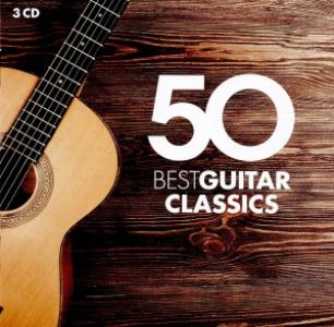 Various Artists - 50 best Guitar Classics