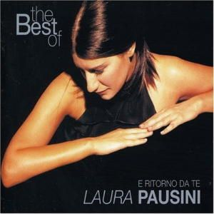 Laura Pausini - THE BEST OF (E RITORNO DA TE)