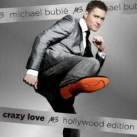 Michael Buble - CRAZY LOVE (HOLLYWOOD EDITION)