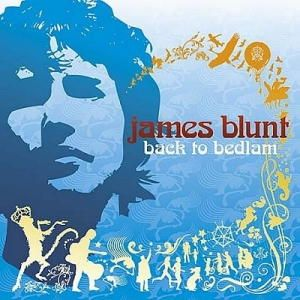 James Blunt - Back To Bedlam