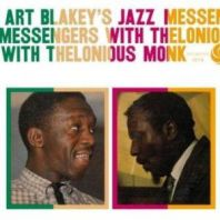 Art Blakey And Thelonious Monk - JAZZ MESSENGERS