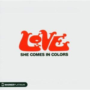 Love - SHE COMES IN COLORS