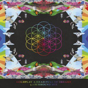 Coldplay - A Head Full Of Dreams (5.1 Surround Mix)