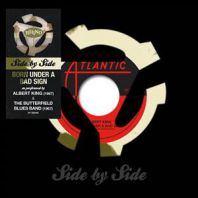 Albert King/The Butterfield Band - Side By Side: Born Under a Bad Sign (Rsd 2016) [VINYL]