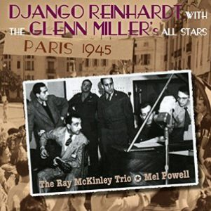 Django Reinhardt with The Glenn Miller - Paris 1945