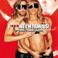 Guetta & Cathy - F***ME I'M FAMOUS !