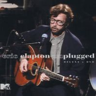Eric Clapton - Unplugged [Expanded & Remastered]