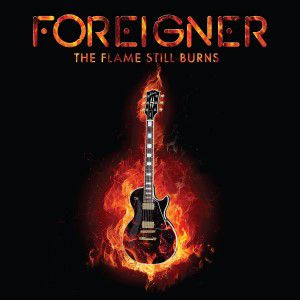 Foreigner - The Flame Still Burns (Rsd 2016) [VINYL]