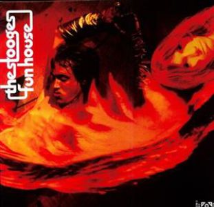 The Stooges - Fun House (Remastered & Expanded)