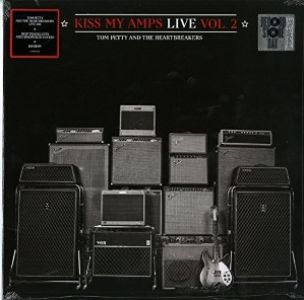 Tom Petty & Heartbreakers - Kiss My Amps Live: Vol. 2 [VINYL] RSD 2016.