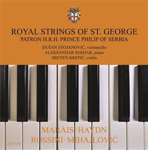 Royal strings of St.George - Marais/Haydn/Rossini/Mihajlović