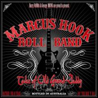 Marcus Hook Roll Band - Tales of Old Grand Daddy [VINYL]