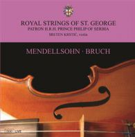 Royal strings of St.George - Mendellsohn-Bruch