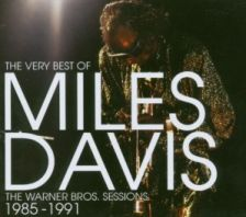 Miles Davis - The Very Best Of The Warner Bros. Sessions 1985 - 1991