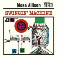 Mose Allison - Swingin' Machine