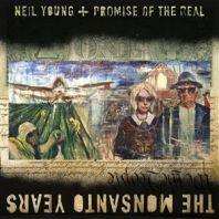 Neil Young - The Monsanto Years [VINYL]