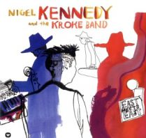 Nigel Kennedy - East meets East [VINYL]