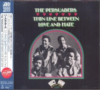 Persuaders - Thin Line Between Love And Hate