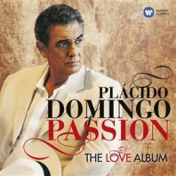 Placido Domingo - Passion: The Love Album