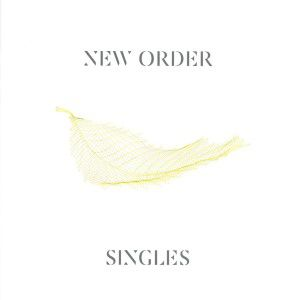 New Order - Singles (Remastered)
