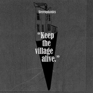 Stereophonics - Keep The Village Alive [Deluxe Edition]
