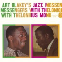Art Blakey/Thelonious Monk - Art Blakey's Jazz Messengers With Thelonious Monk