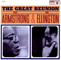 Armstrong & Elington - The Great Reunion