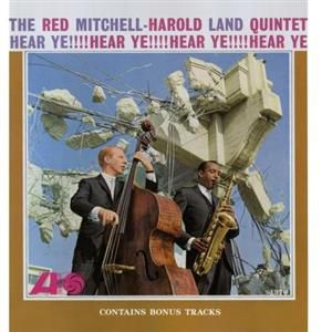Mitchell-Land Quintet - The Red Mitchell-Harold Land Quintet -Hear Ye!
