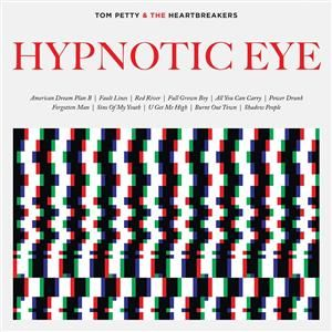 Tom Petty & Heartbreakers - Hypnotic Eye