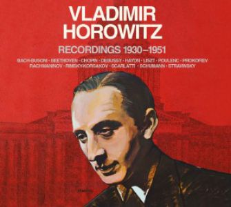 Vladimir Horowitz - Recordings 1930-1951