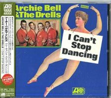 Archie Bell & The Drells - I Can't Stop Dancing