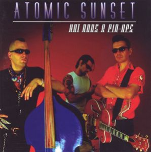 Atomic Sunset - Hot Rods & Pin-Ups