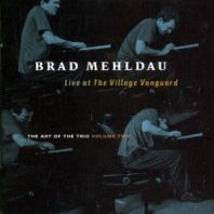 Brad Mehldau - The Art Of The Trio Volume 2