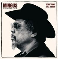 Charles Mingus - Something Like A Bird
