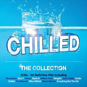 Various Artists - Chilled - The Collection