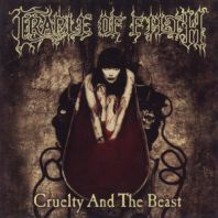 Cradle Of Filth - Cruelty & The Beast
