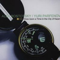 Rostotsky-Parfe - ONCE UPON A TIME IN KAZAN (Vinyl)