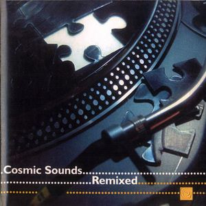 V.A. - COSMIC SOUNDS REMIXED