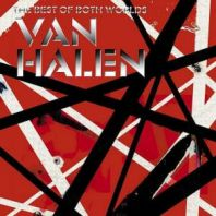 Van Halen - BEST OF BOTH WORLDS,THE