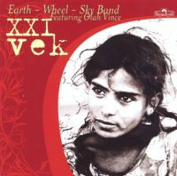Earth-Wheel-Sky band,featuring Olah Vince - XXI vek