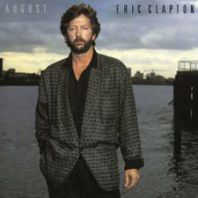 Eric Clapton - AUGUST,DIGITALLY REMASTERED