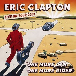 Eric Clapton - ONE MORE CAR,ONE MORE RIDER