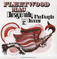 Fleetwood Mac - Dragon Fly b/w Purple Dancer